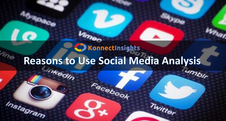 Five Reasons to Use Social Media Analysis