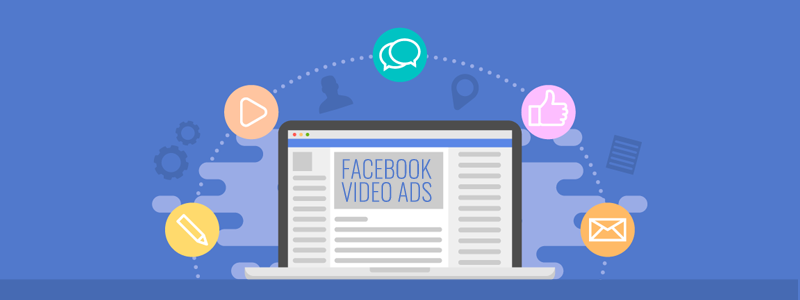Tips For Creating Effective Facebook Video Ads