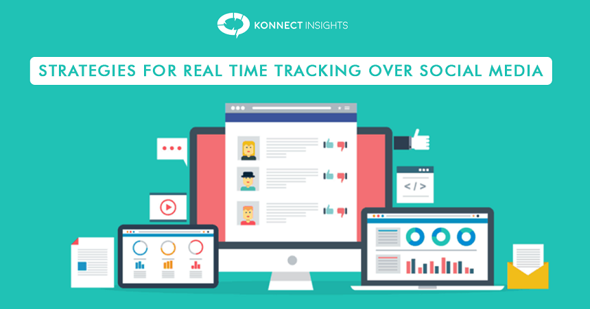 Strategies for real time tracking over social media