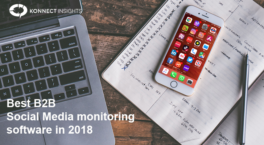 Best B2B social media monitoring software in 2018- Konnect Insights