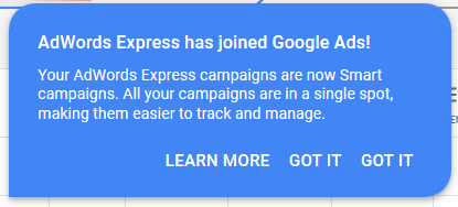 Google is notifying all its advertisers about the merger of Google AdWords Express with the Google Ads platform. - Konnect Insights