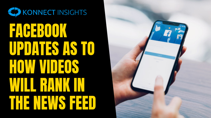 Facebook Updates as to How Videos Will Rank in the News Feed
