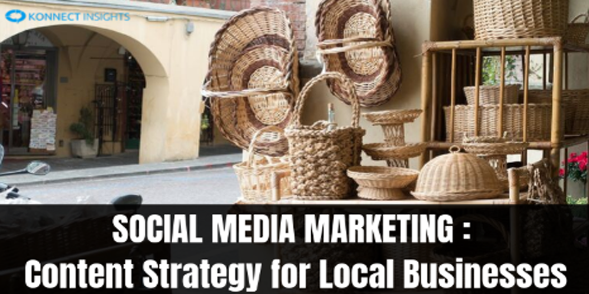 SOCIAL MEDIA MARKETING: Content Strategy for Local Businesses