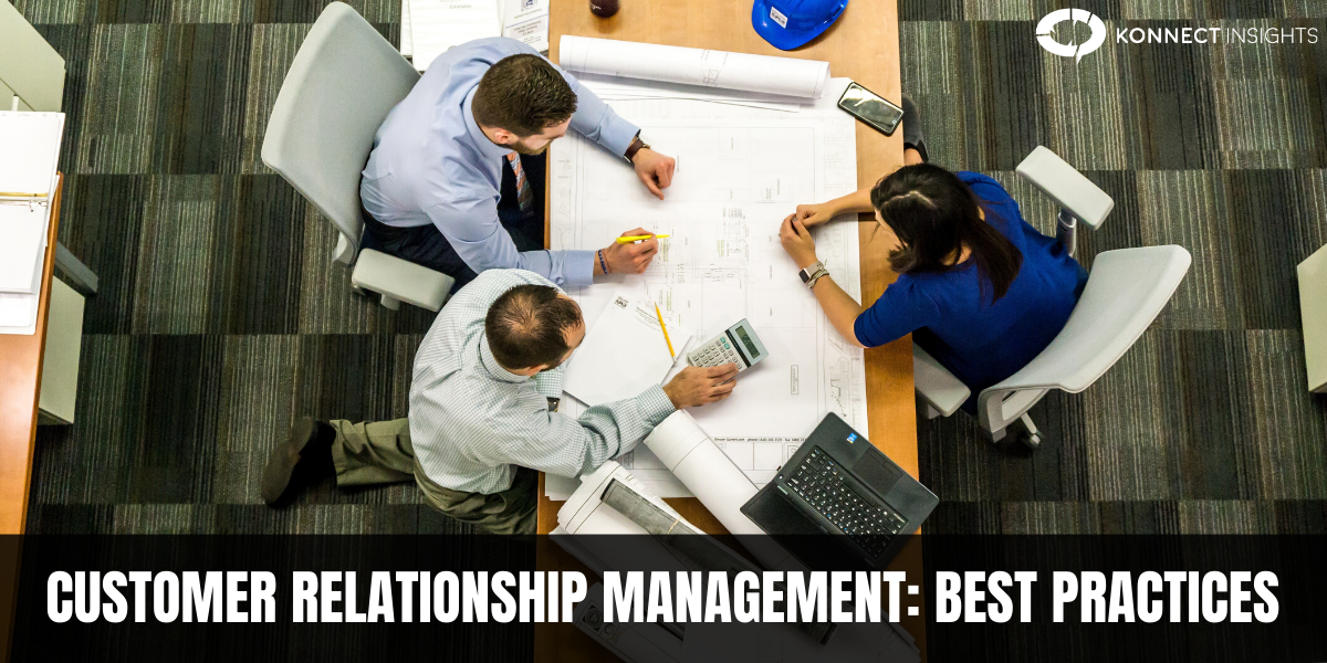 CUSTOMER RELATIONSHIP MANAGEMENT: BEST PRACTICES