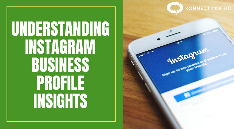 UNDERSTANDING INSTAGRAM BUSINESS PROFILE INSIGHTS