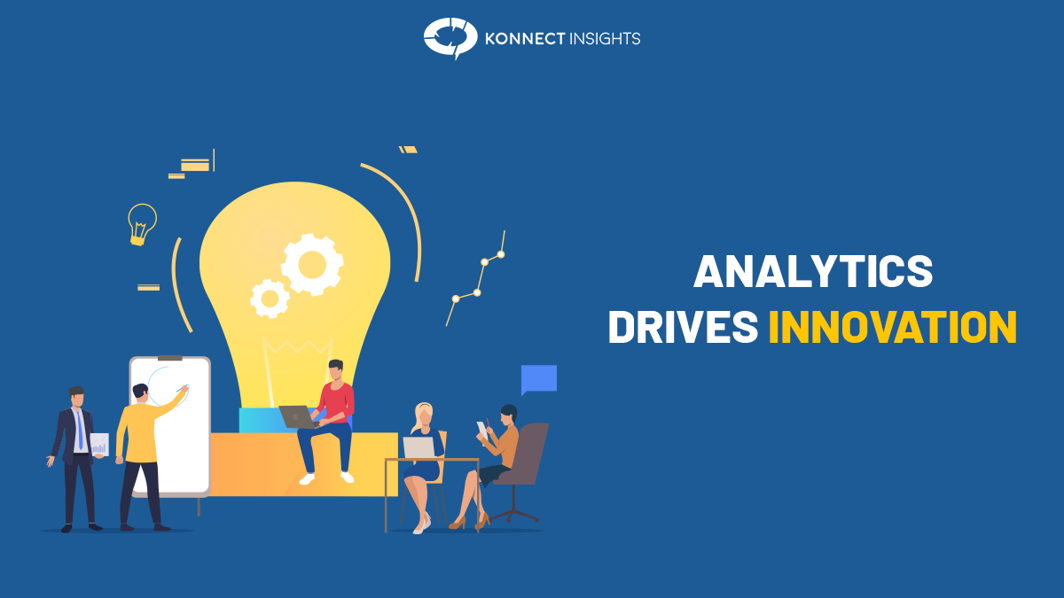 Driving Innovation through Data Analytics—Making Future the Present