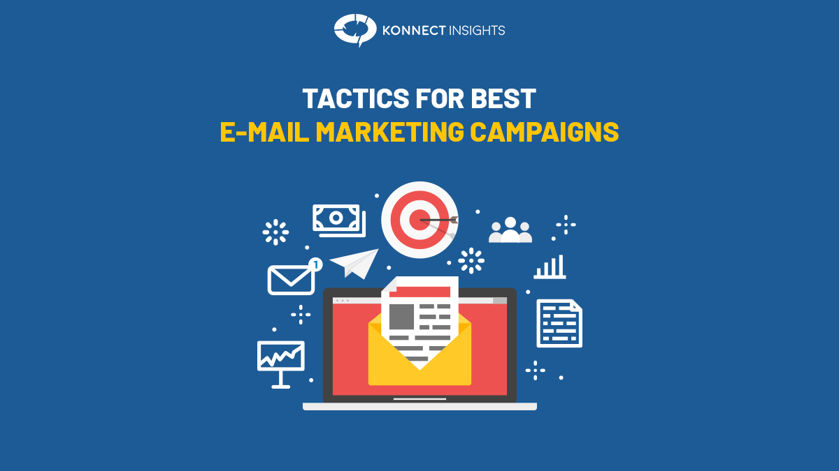 Tactics For Best Email Marketing Campaign!