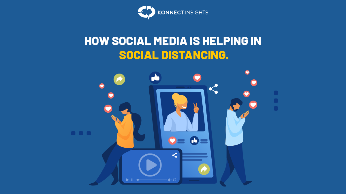 HOW SOCIAL MEDIA IS HELPING IN SOCIAL DISTANCING