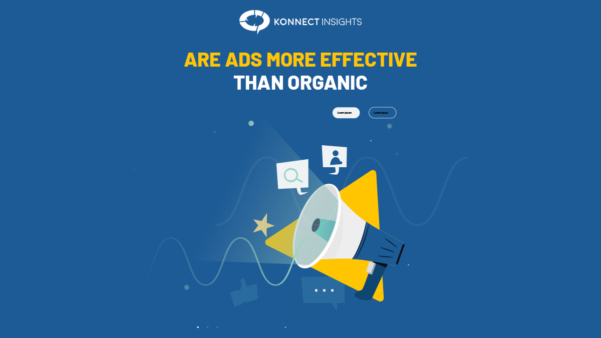 ARE ADS MORE EFFECTIVE THAN ORGANIC