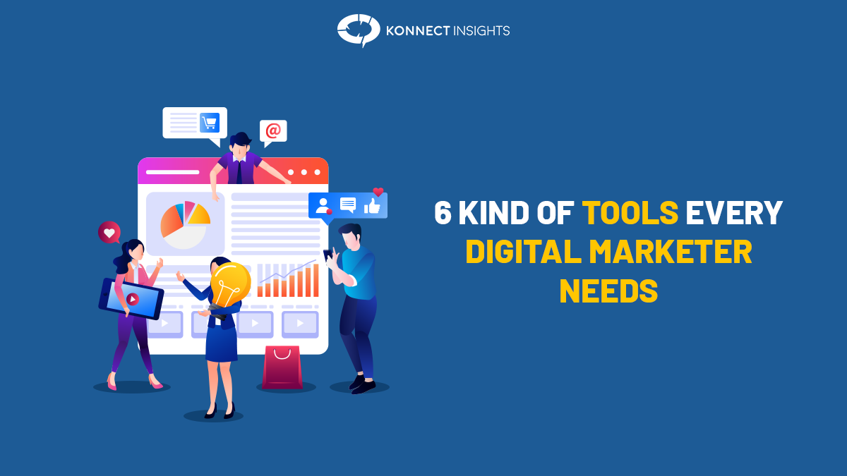6 Kind Of Tools Every Digital Marketer Needs