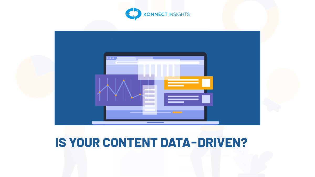 IS YOUR CONTENT DATA-DRIVEN?