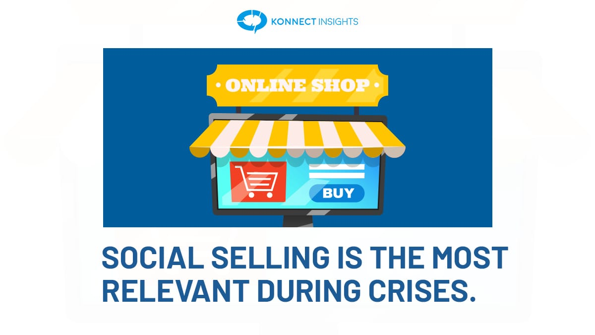 Social Selling Is The Most Relevant During Crises!